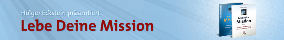 Lebe Deine Mission